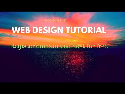WEB DESIGN TUTORIALS- LESSON 01:  Registration of Domain and Host {FOR FREE}
