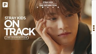 Download Mp3 Stray Kids - Mixtape: On Track  바보라도 알아  // Line Distribution