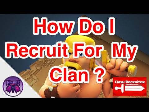 How To Recruit Players For Your Clan; How To Find A Good Clan; Clash Recruiter Bot On Discord
