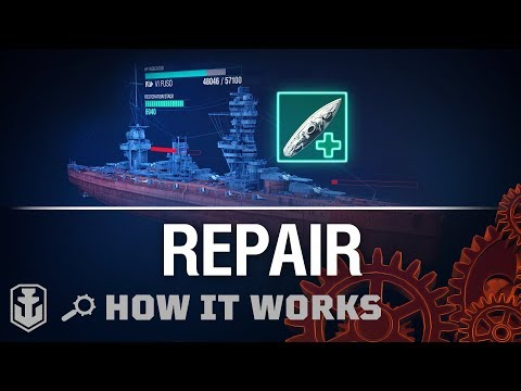 How it Works: Repair Party || World of Warships