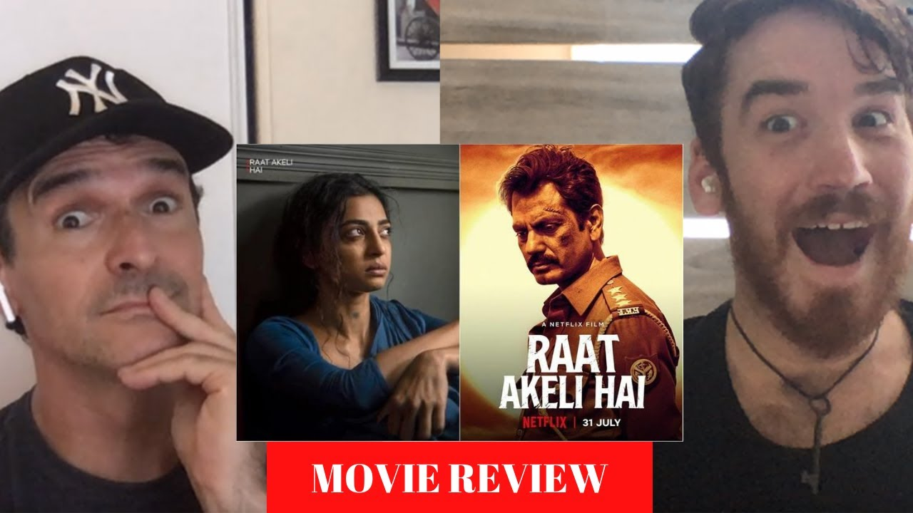Raat Akeli Hai | MOVIE REVIEW!! | Radhika Apte | Nawazuddin Siddiqui
