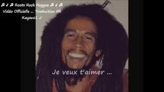 """Bob Marley """"is this love"""" traduction FR"""
