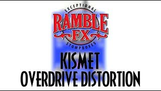 Ramble FX Kismet Overdrive Distortion Effects Pedal Demo Video
