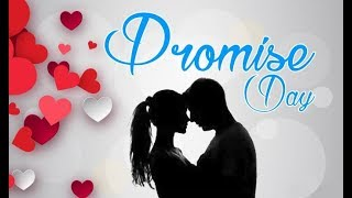 Happy Promise Day 2019|Promise Day Best Whatsapp Status| 11 Feb Happy Promise Day