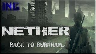 Nether lets play: Back to Burnham... (ita)