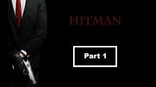 AJAN 47 ICA'YA GİRİŞ TESTLERİ (HİTMAN™ - PART 1)