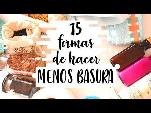 15 FORMAS DE HACER MENOS BASURA | ZERO WASTE