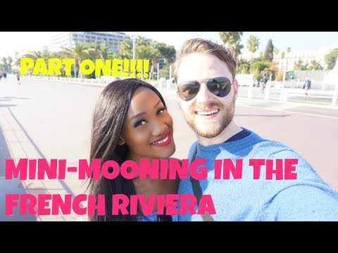 MINI-MOON - FRENCH RIVIERA PART ONE