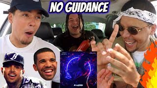 DRAKE x CHRIS BROWN - NO GUIDANCE | REACTION REVIEW