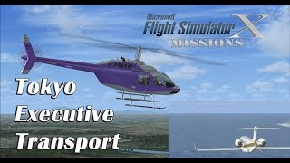 FSX/Flight Simulator X Missions: Tokyo Executive Transport