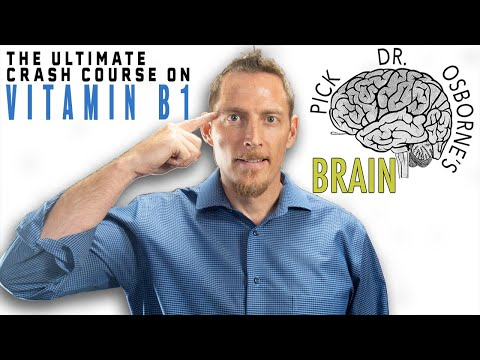 The Ultimate Crash Course on Vitamin B1 - Fatigue, Nerve Pain, Heart Disease & More