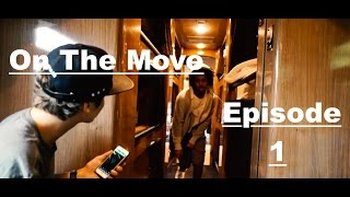 On The Move - Ep. 1