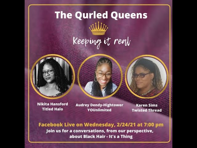 Qurled Queens - Natural Black Hair is a Thing!