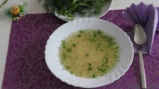Очень вкусный куриный суп с вермишелью паутинкой