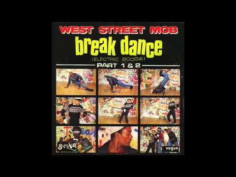 West Street Mob - Break Dance Electric Boogie - 1983