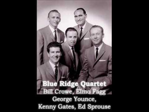 Blue Ridge Quartet  I know who holds tomorrow