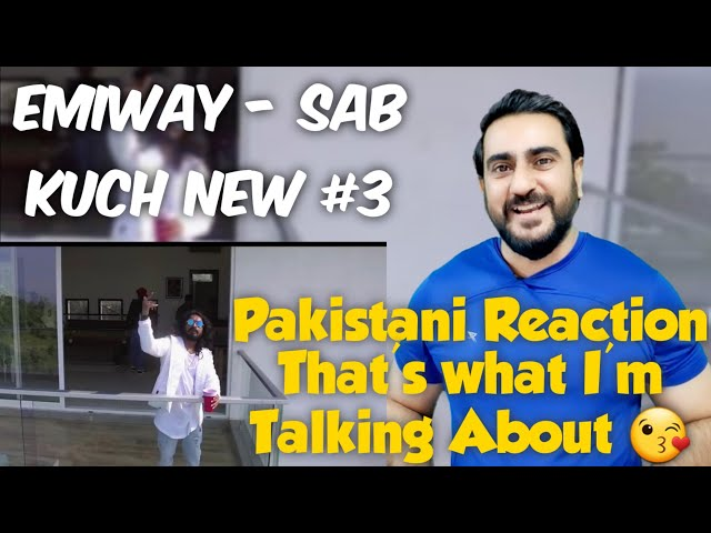 Pakistani Reacts to EMIWAY - SAB KUCH NEW #3 (NO BRANDS EP)