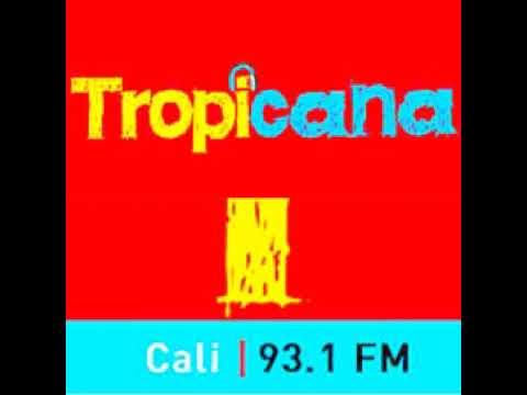 Tropicana 93.1 FM (2020) Cali valle del cauca