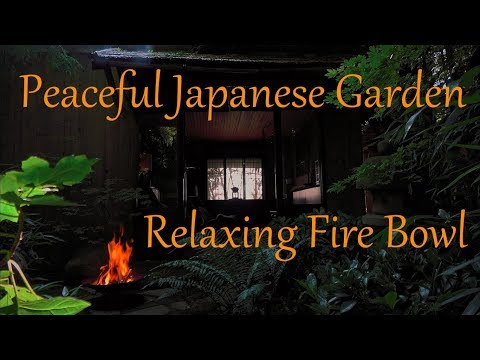 Peaceful Japanese Garden with Relaxing Fire Bowl Sounds