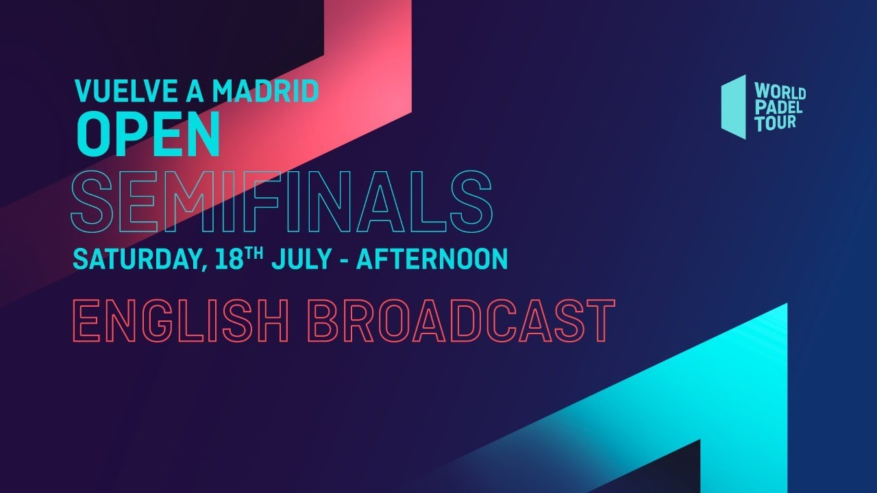 Semifinals Afternoon Vuelve A Madrid Open 2020 World Padel Tour Youtube