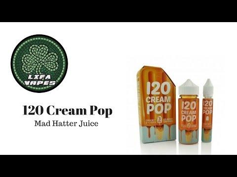120-cream-pop-|-mad-hatter-juice-|-e-liquid-review-|-lifa-vapes