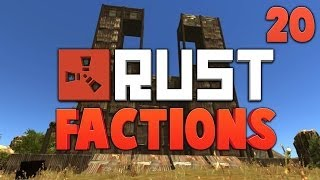 RUST FACTIONS [20] ★ Dumb and Dumber