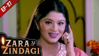 Video जरा सी जिंदगी - Episode 27 - Zara Si Zindagi - Hindi Serial - 25th Nov, 2018 download MP3, 3GP, MP4, WEBM, AVI, FLV Agustus 2019