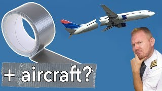 Fixing aircraft with DUCT TAPE?! Mentour Pilot explains.