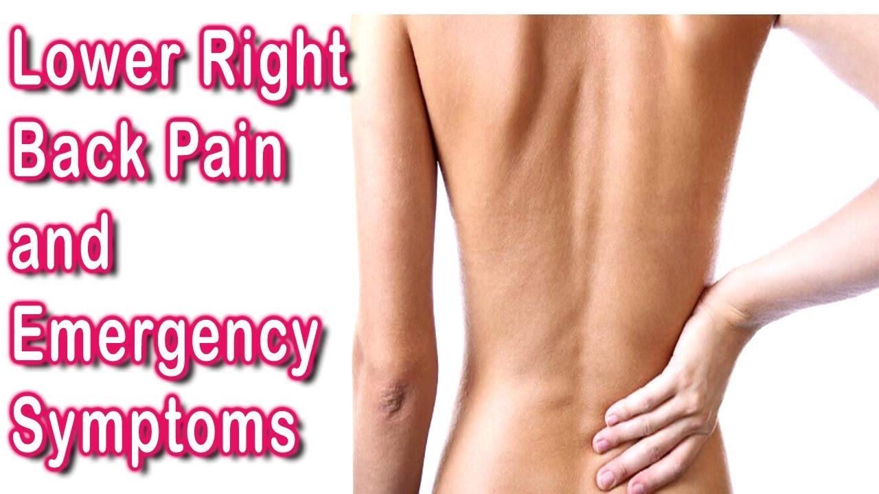 Lower Right Back Pain  U2013 Lower Right Back Pain And Emergency Symptoms