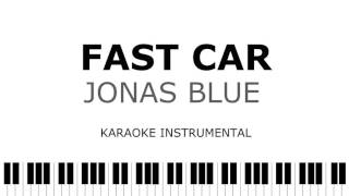 fast car jonas blue ft dakota karaoke   instrumental no vocals