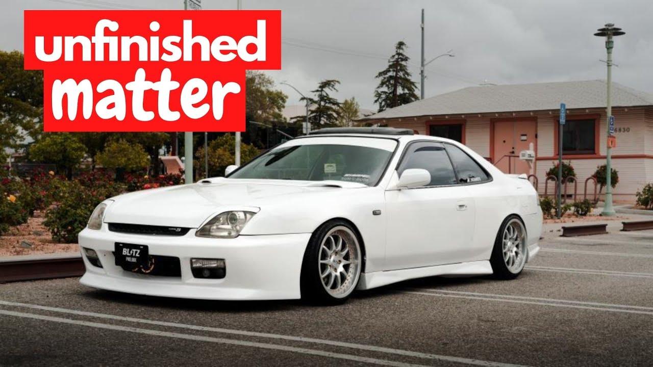 1998 Honda Prelude Type S clone: Unfinished Matter