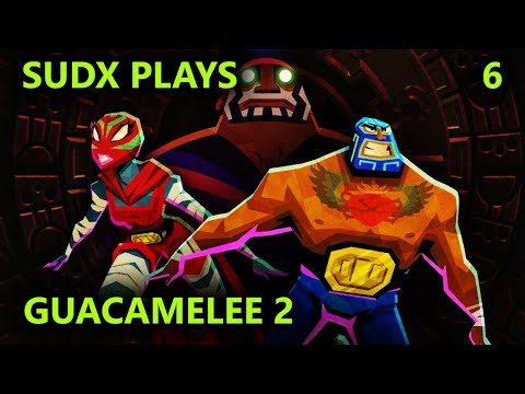 Let's Play Guacamelee 2 (Part 6)