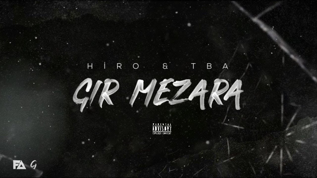 Hiro ft. TBA - Gir Mezara