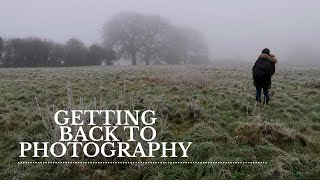 Ending a break in Photography: How to get started again.