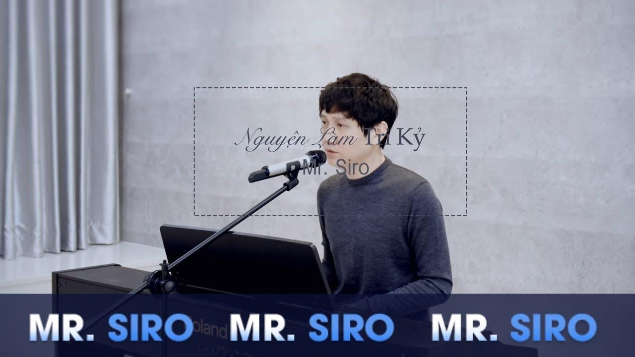 Nguyện Làm Tri Kỷ - MR SIRO (Piano Version)