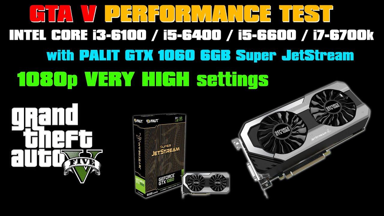 GTA V i3-6100, i5-6400, i5-6600, i7-6700k comparison test with ...