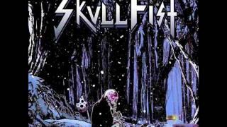 Skull Fist - Chasing the Dream (2014)