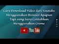 Cara Download Video dari Youtube Menggunakan Crome Trik Jadul