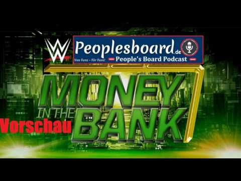 People's Board Podcast | WWE Money in the Bank 2017 Vorschau