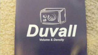 Watch Duvall What It Is video