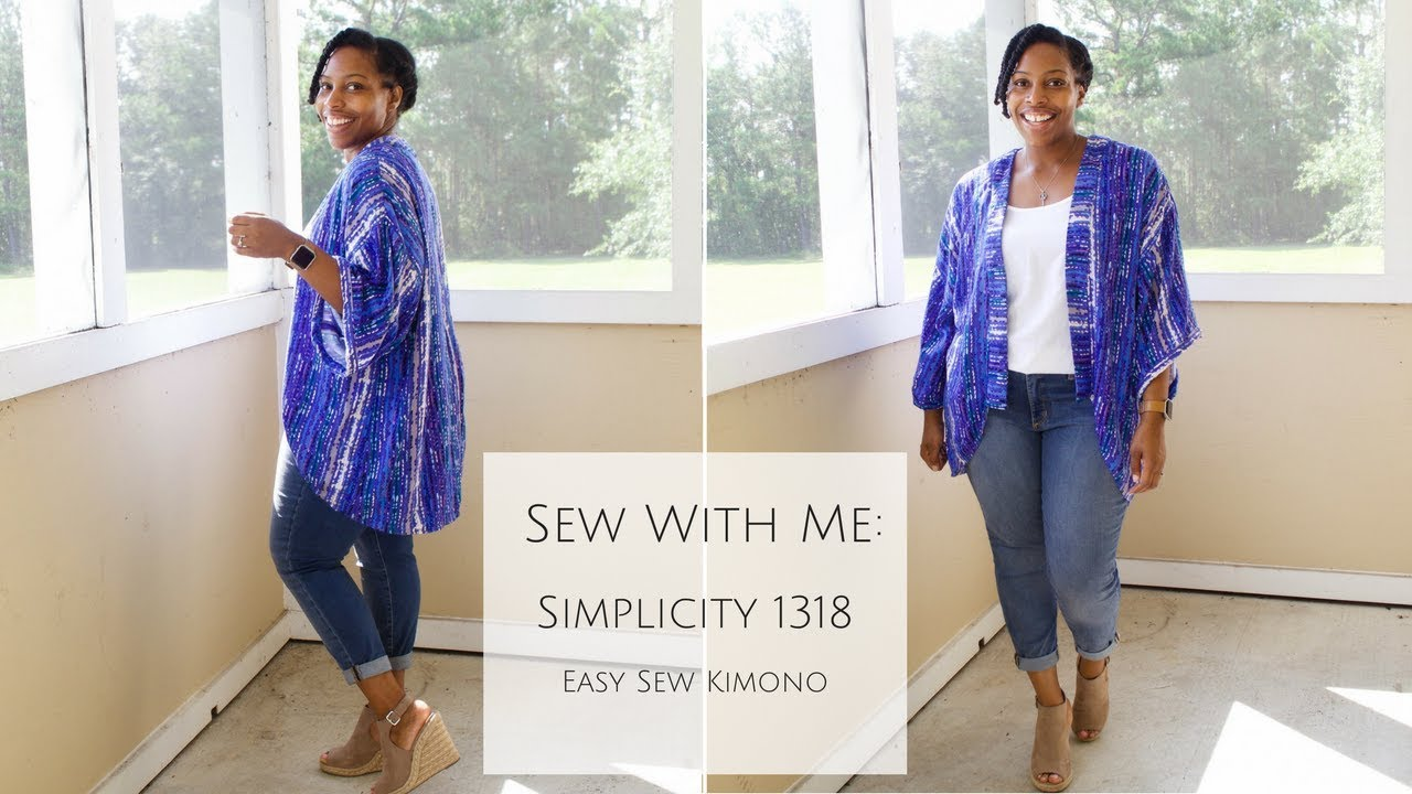 Sew With Me Simplicity 1318 Easy To Sew Kimono Youtube