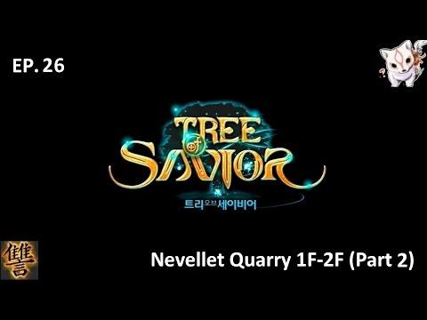 [ToS Droan 26] Tree of Savior Guia en Español - Nevellet Quarry 1F-2F (Part 2)