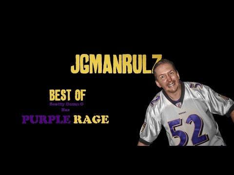 JGManRulz Five Year  Anniversary  - 03 Best Of Scotty Dmn G Has PURPLE RAGE