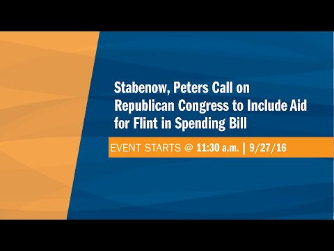 Stabenow, Peters Call on Republican Congress to Include Aid for Flint in Spending Bill