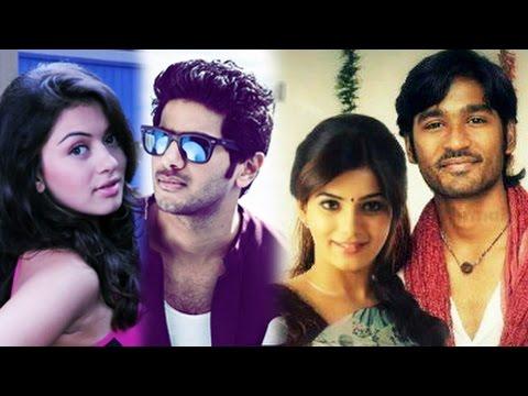 Dhanush-Samantha & Dulquer-Hansika Film Updates   Kollywoodgalatta