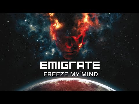 EMIGRATE - FREEZE MY MIND (Official Video)