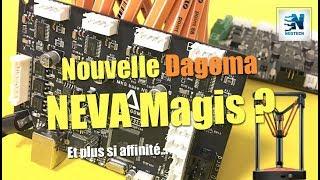Nouvelle Dagoma NEVA Magis, et plus si affinité !