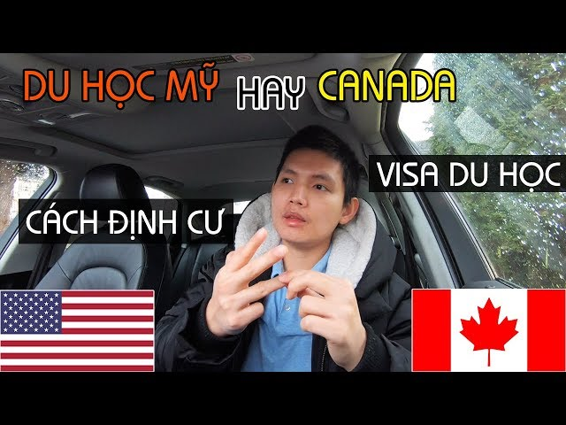 DU HỌC MỸ hay CANADA, Phần 2   CÁCH ĐỊNH CƯ, VISA DU HỌC NÀO DỄ LẤY HƠN   Quang Lê TV #200