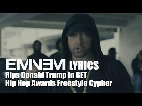 Eminem diss Donald Trump (freestyle lyrics) In BET Hip Hop Awards Freestyle Cypher
