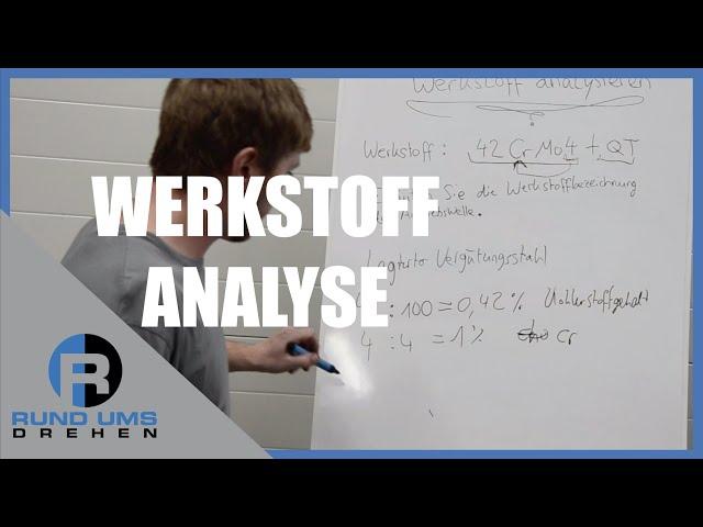Werkstoff Analyse für Zerspanungsmechaniker Prüfungsaufgabe Tutorial